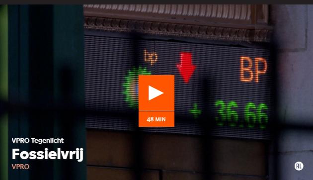VPRO's Tegenlicht documentairereeks wijdde een uitzending aan de ABPfossielvrij campagne